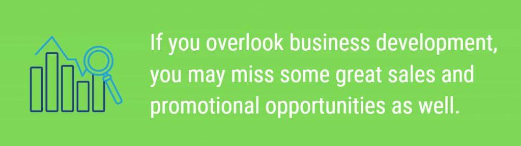 Overlooking business development