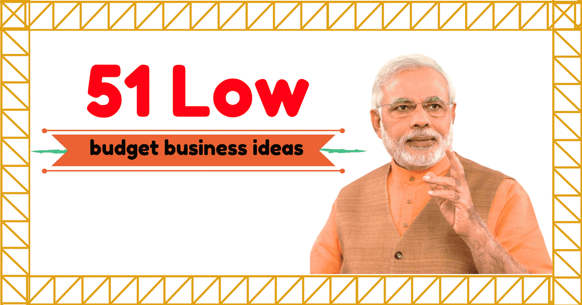 50 Low Budget Business Ideas For