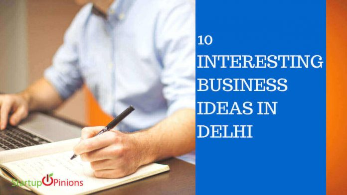 New business ideas in Delhi
