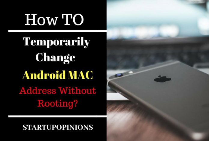 Temporarily Change MAC Address
