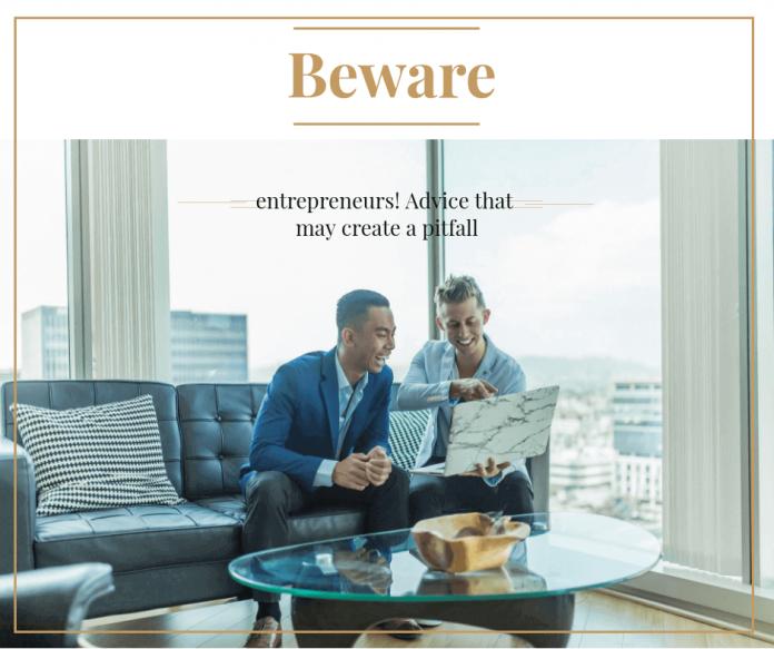 entrepreneurs Advice