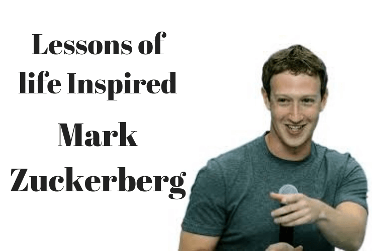 life inspired by Mark Zuckerberg