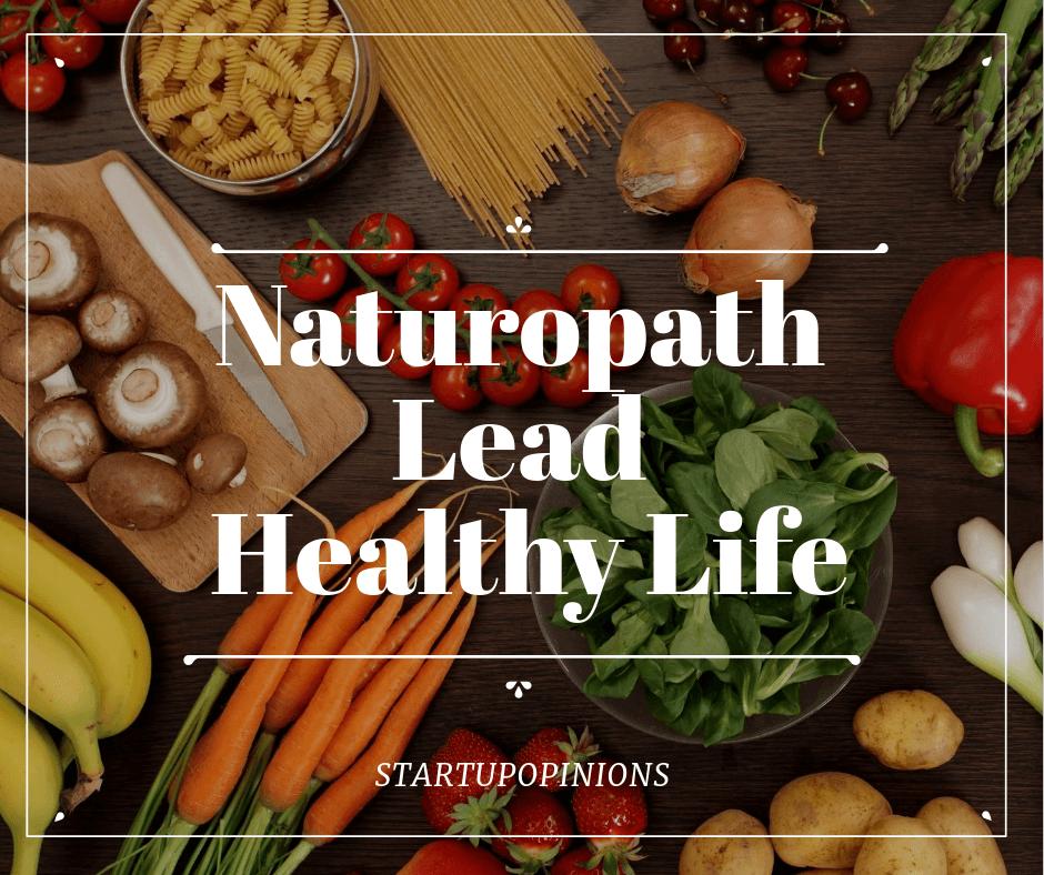 naturopath lead healthy life