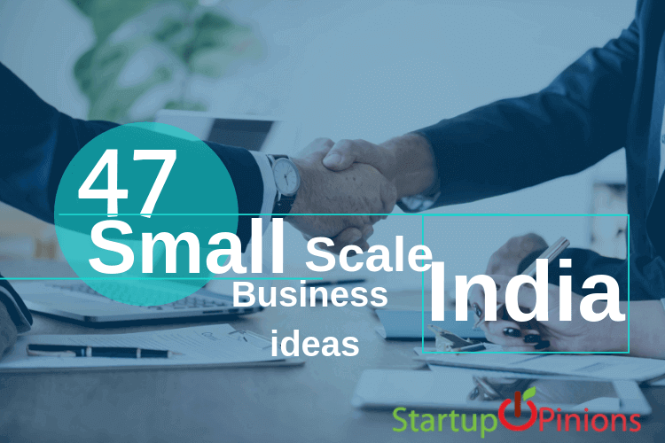 47 Small Business Ideas In India Start With Low Investment 2019
