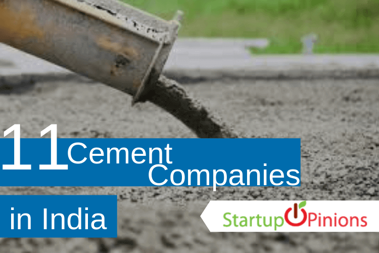 Top 11 Cement Companies in India - Startupopinions