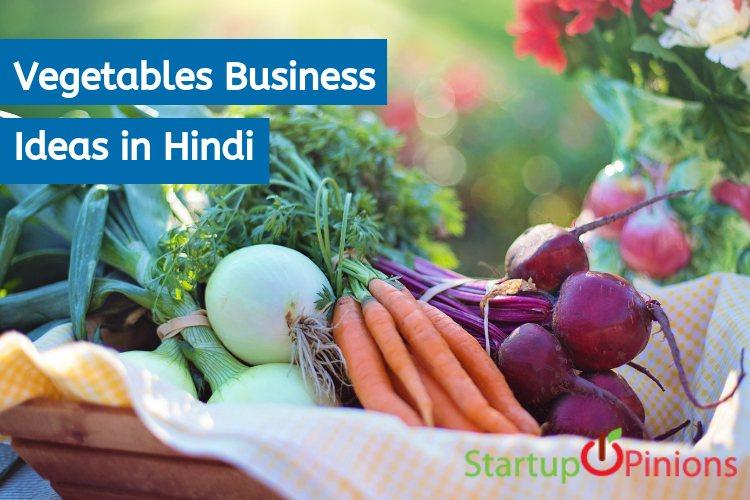 Vegetables Business Ideas