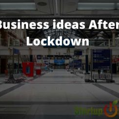 Business ideas After Lockdown